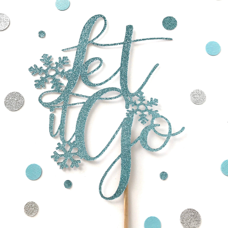 Lassen Sie es gehen Cake Topper, Winter Wonderland, Schneeflocke Party Thema, Cake Smash, kleine Schneeflocke Dekor, Kuchen Dekor, gefrorene Schneeflocke Dekor   – Frozen Winter Wonderland