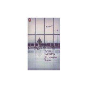 Je L Aimais Amazon Fr Anna Gavalda Livres Books Anna