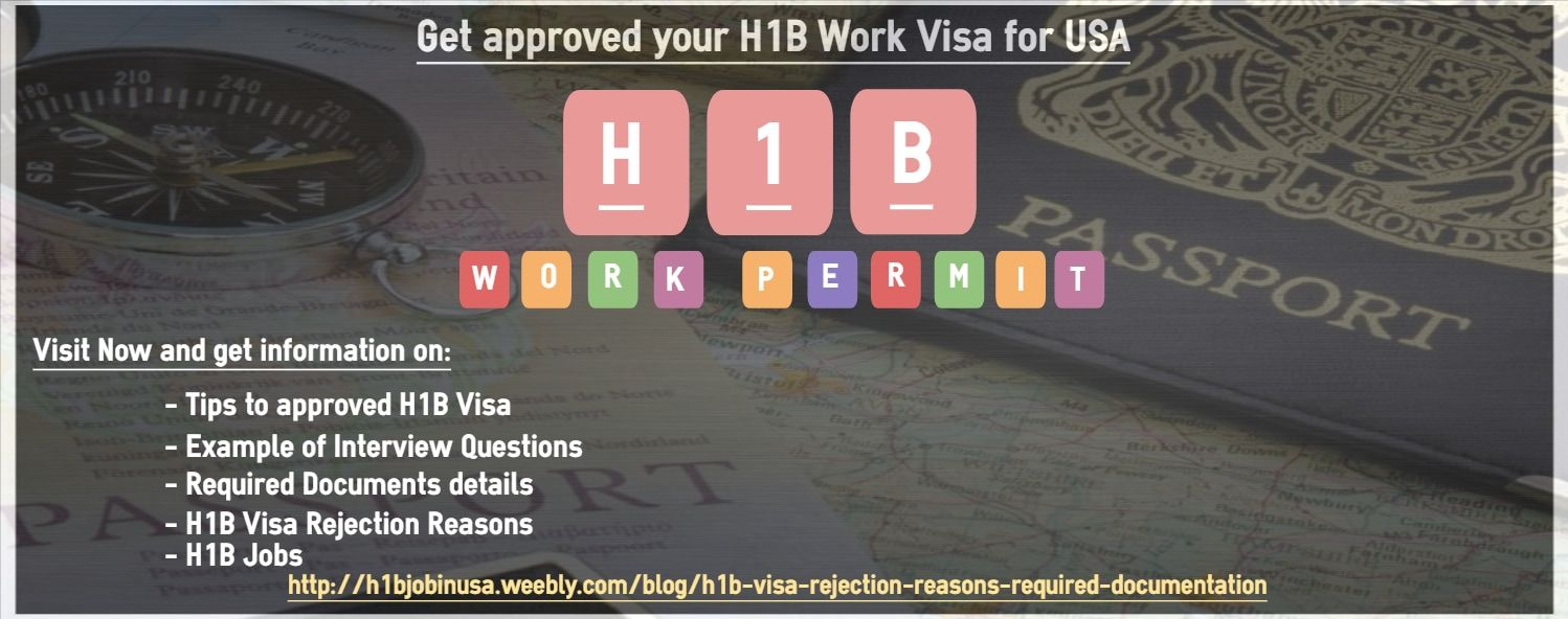 H1B Visa Rejection Reasons & Required documentation Find