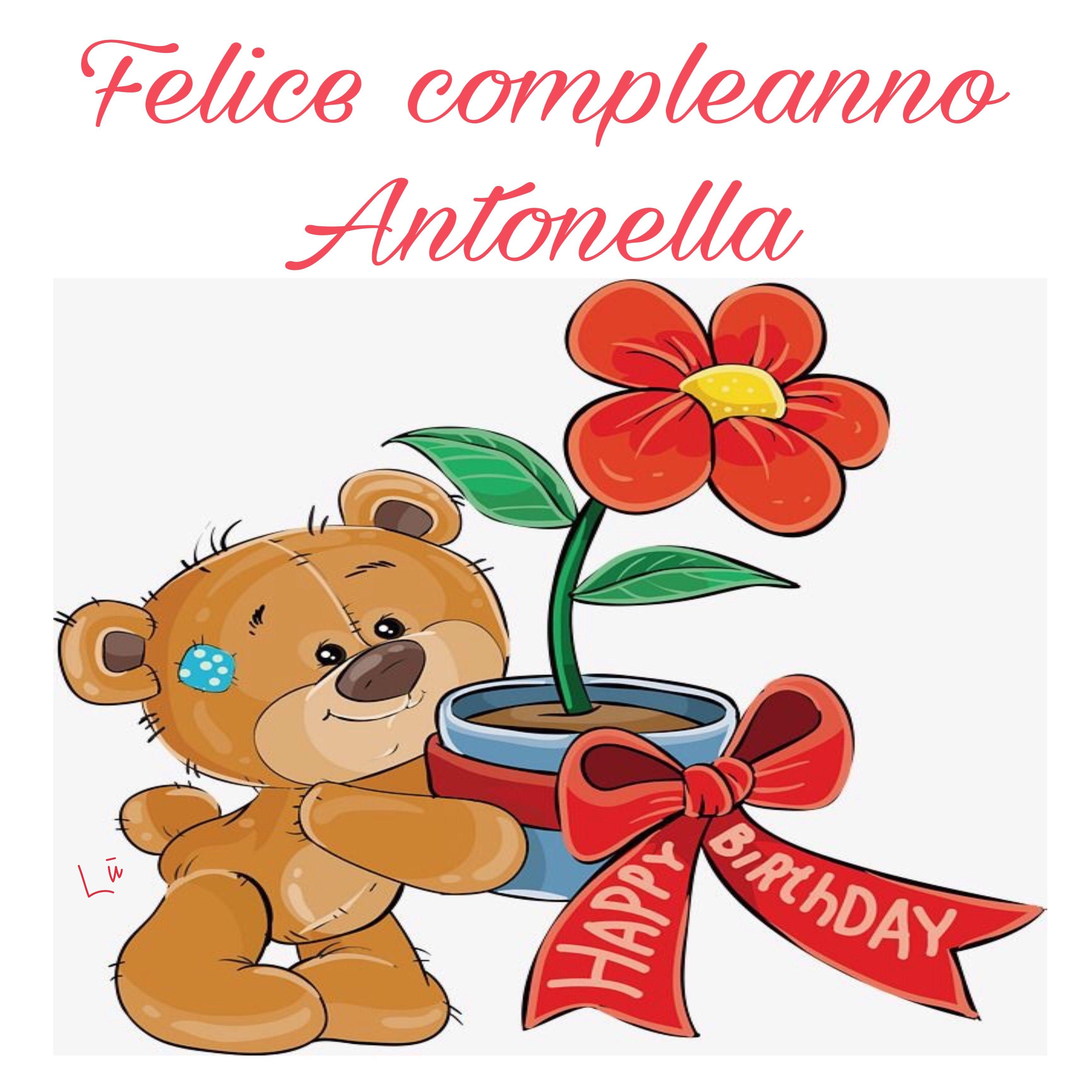 Buon onomastico Antonella | Buon compleanno, Auguri di compleanno ...