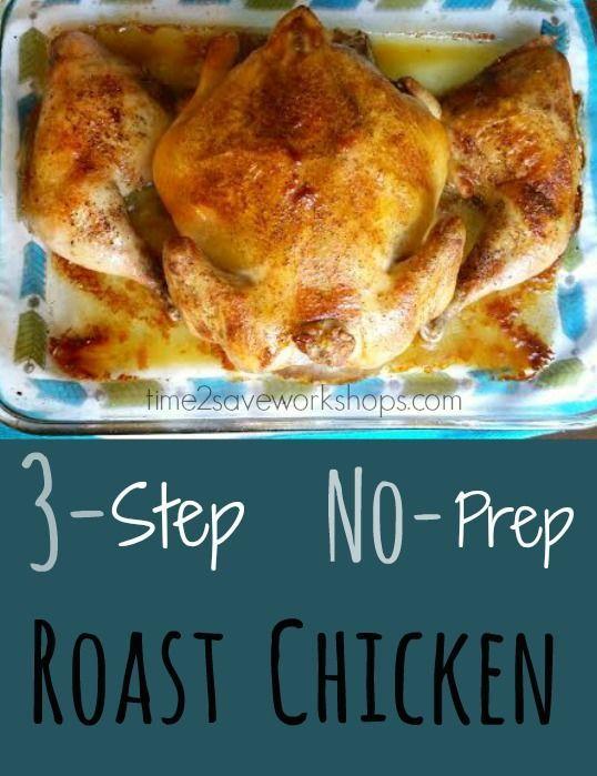 3 Step No Prep Roast Chicken Recipe Check Out My Secret Here Chicken Recipes Cheesy Potato Soup Recipe Easy Easy Roast Chicken