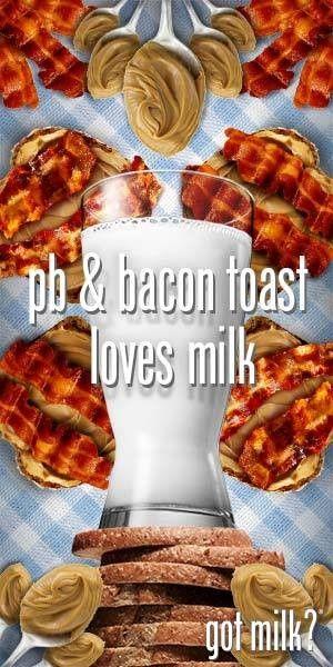 So many pairings love milk, including PB & Bacon Toast! Yum!