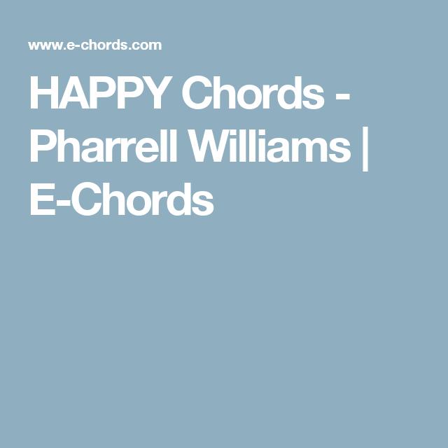 HAPPY Chords - Pharrell Williams | E-Chords | Keira-lah lah songs ...