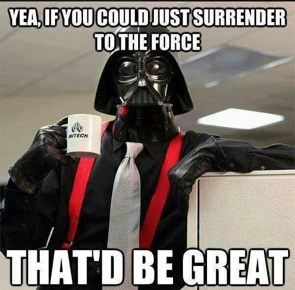 Pin By Debi Foley On Funniness Star Wars Humor Funny Star Wars Memes Star Wars Memes