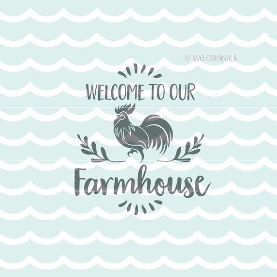 Download Farmhouse SVG Welcome To Our Farmhouse SVG file. Cricut ...