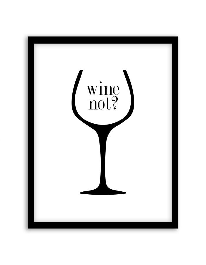 Wine Not Wall Art - #Art #wall #Wine #artdirection
