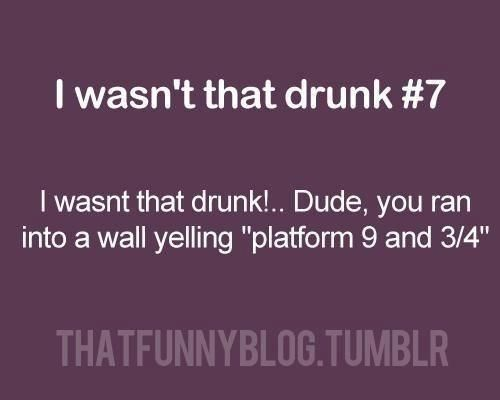 get me drunk enough ....