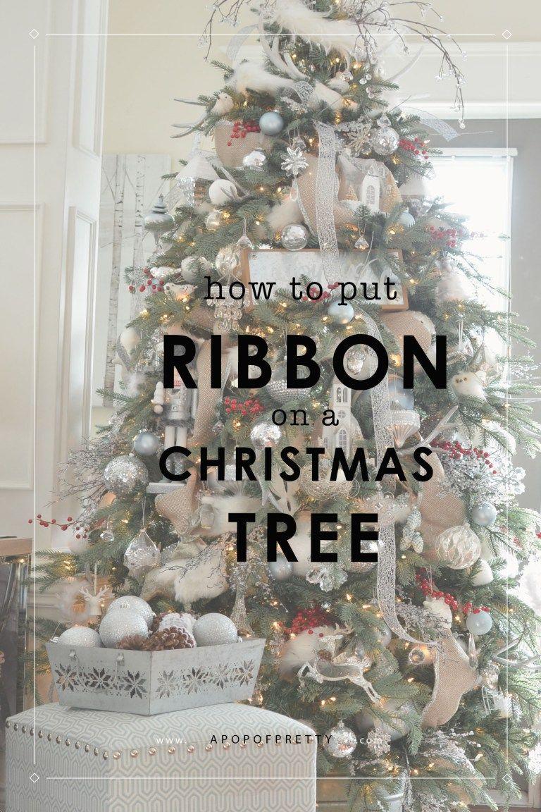 How To Put Ribbon On A Christmas Tree 2 Christmas Tree Decorations Ribbon Ribbon On Christmas Tree Christmas Tree Garland