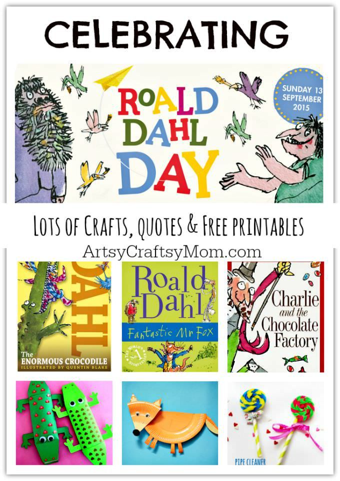 Celebrating Roald Dahl Day - Crafts, quotes & Free printables