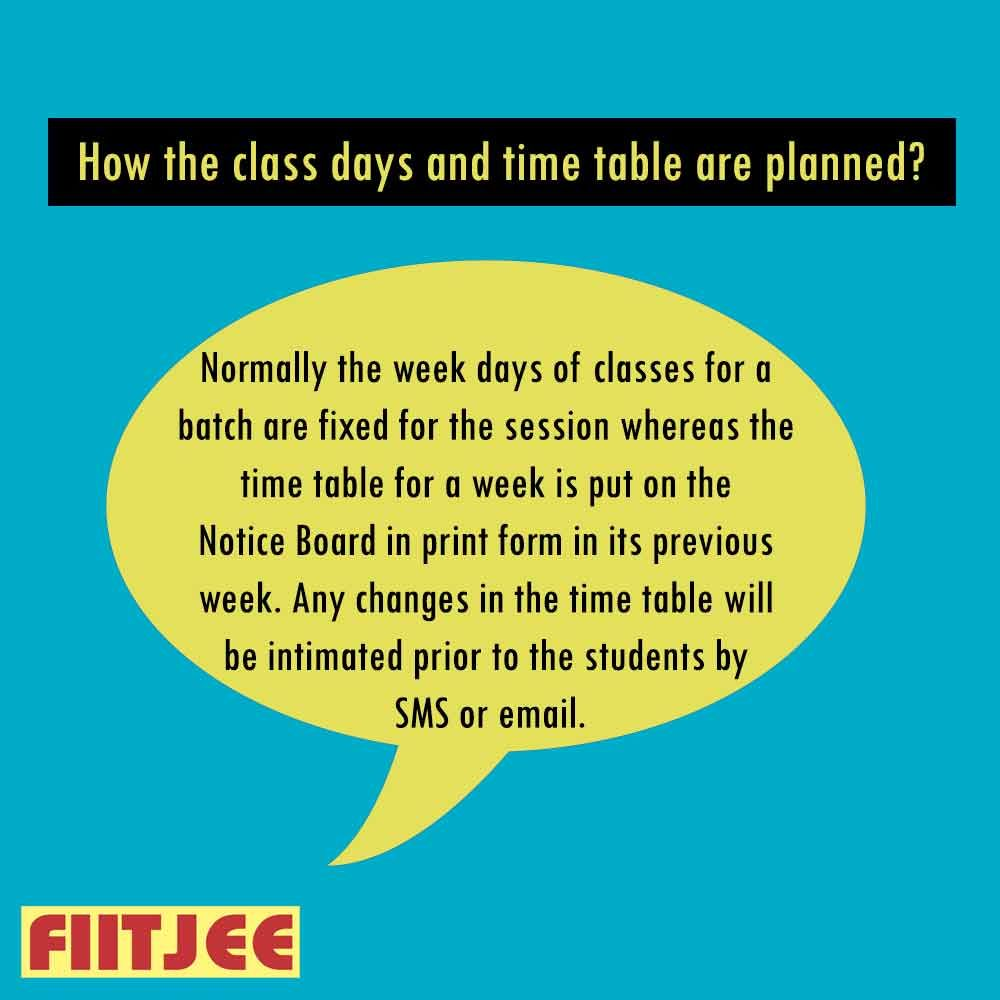How the class days and time table are planned? How to