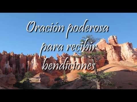 ORACION PODEROSA PARA RECIBIR BENDICIONES - YouTube