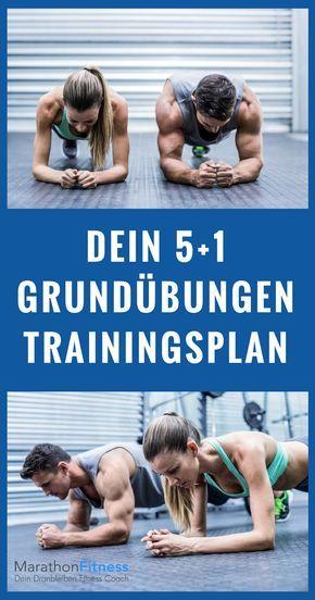 Grundübungen Trainingsplan: 6 Übungen für einen schlanken, starken, sexy Körper