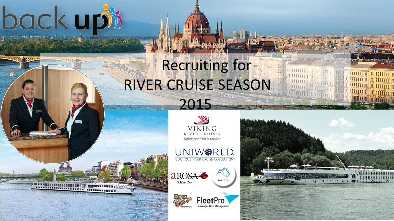 Recruiting for river cruise season 2015 has started