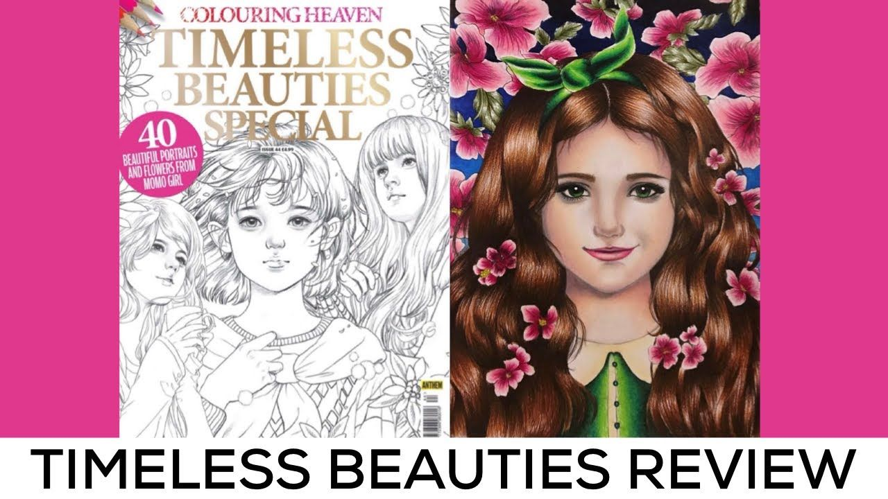 Colouring Heaven Timeless Beauties Special (January 2019