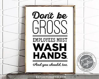 photograph relating to Employees Must Wash Hands Sign Printable referred to as Personnel Really should Clean Palms Toilet Dont be Gross Indication