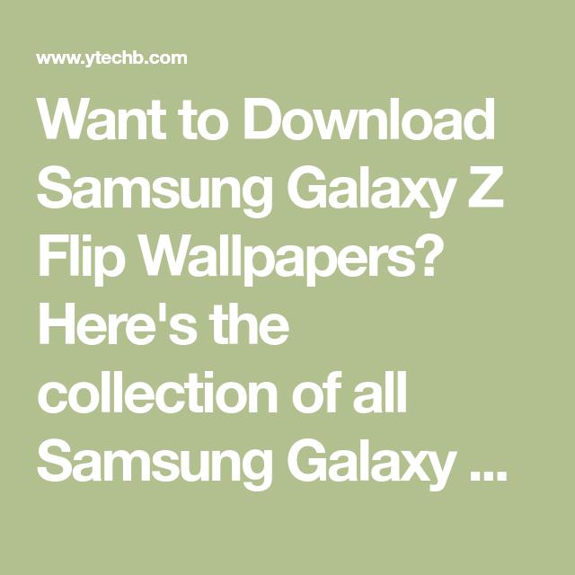 Download Samsung Galaxy Z Flip Stock Wallpapers Qhd Resolution Samsung Galaxy Wallpaper Samsung Galaxy Wallpaper Android Galaxy Wallpaper Iphone