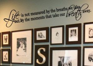 Life is not measured by the breaths we take FAMILY  vinyl wall lettering decal. $28.99, via Etsy.