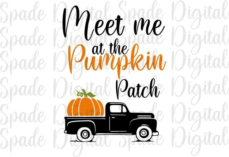 Meet Me At The Pumpkin Patch Svg Png Dxf Jpg Thanksgiving Etsy Cricut Svg Files For Cricut Svg
