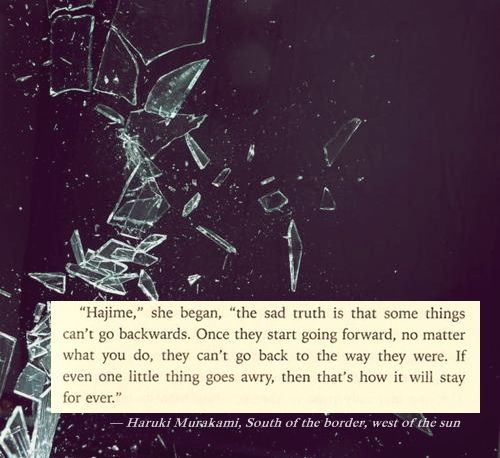 Quote From South Of The Border West Of The Sun By Haruki Murakami