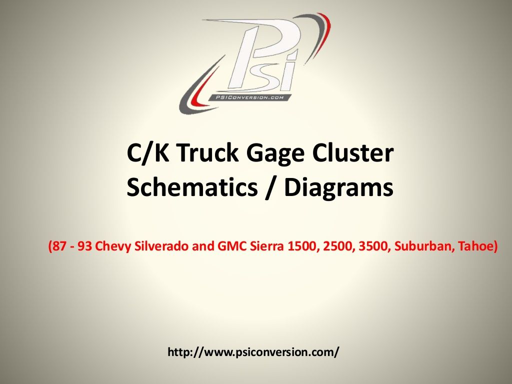 Ck Truck Gage Cluster Schematics 87 93 Chevy Silverado And GMC. Ck Truck Gage Cluster Schematics 87 93 Chevy Silverado And GMC Sierra 1500 2500 3500 Suburban Tahoe By Psiconversion Via Slideshare. Chevrolet. 93 Chevy K1500 Engine Diagram At Scoala.co