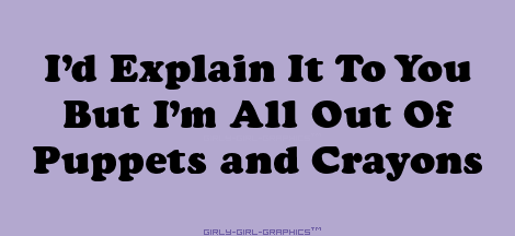 Quips N Quotes All Out Of Puppets And Crayons  Quips N Quotes  Pinterest  Puppet