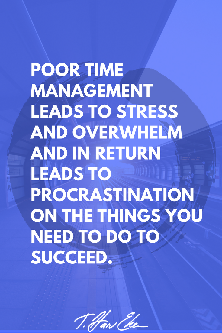 The 4 Biggest Time Management Mistakes That Create Stress And Make You Procrastinate Time Management Quotes Motivational Quotes For Working Out Manager Quotes