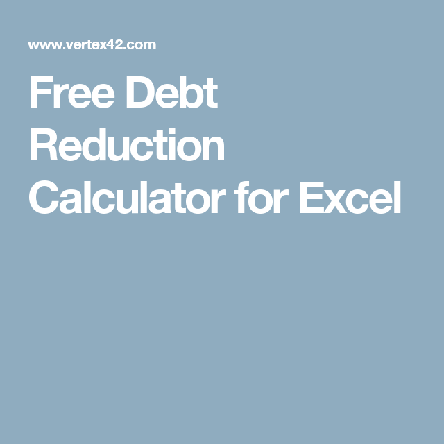 free debt reduction calculator for excel outdoor decor pinterest
