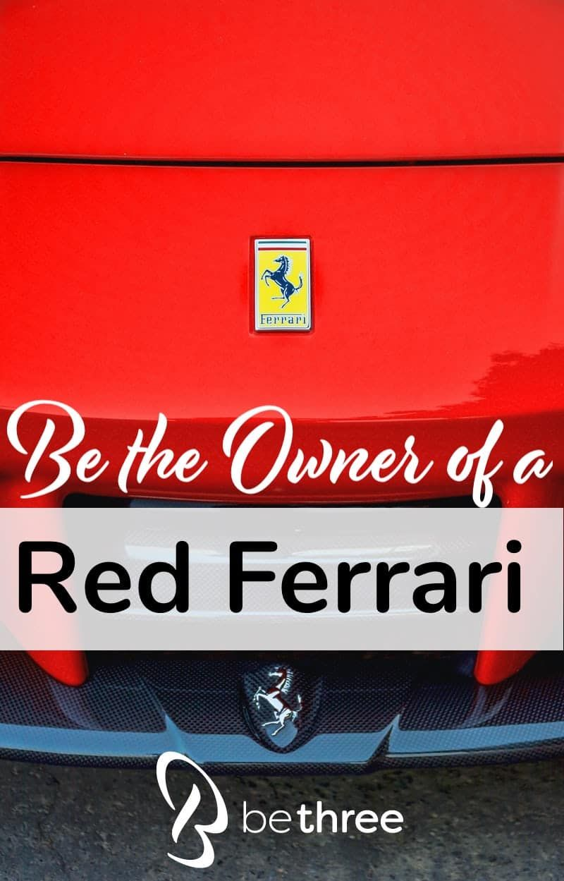Be the owner of a red ferrari in 2020 recipe for mom
