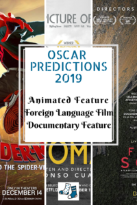 Oscar predictions 2019: Animated, Foreign Language