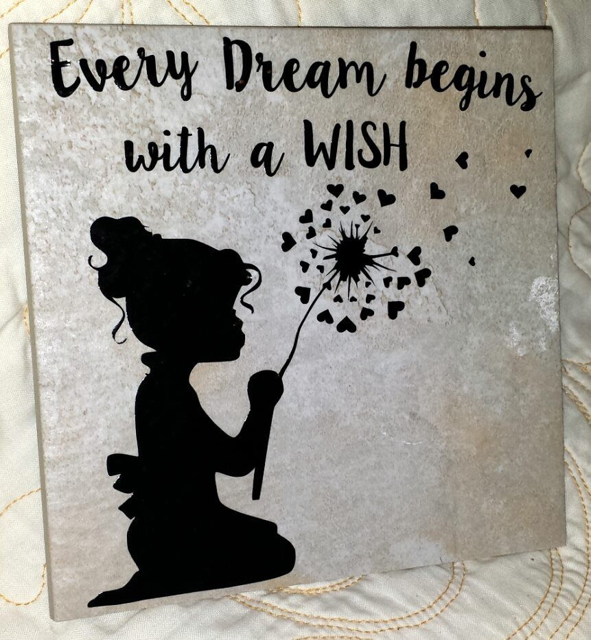 6 x 6 every dream begins with a wish decorative tile kelly 6 x 6 every dream begins with a wish decorative tile kelly belly dailygadgetfo Images
