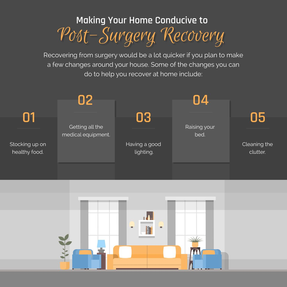 Making Your Home Conducive to PostSurgery Recovery