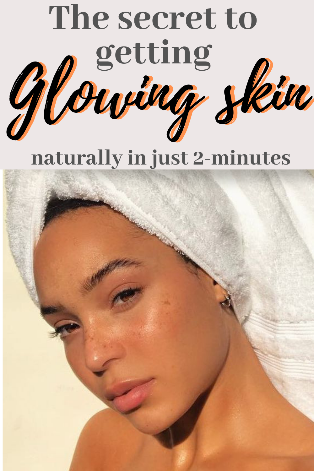 how to get glowing skin naturally in 11 minutes  Black skin care