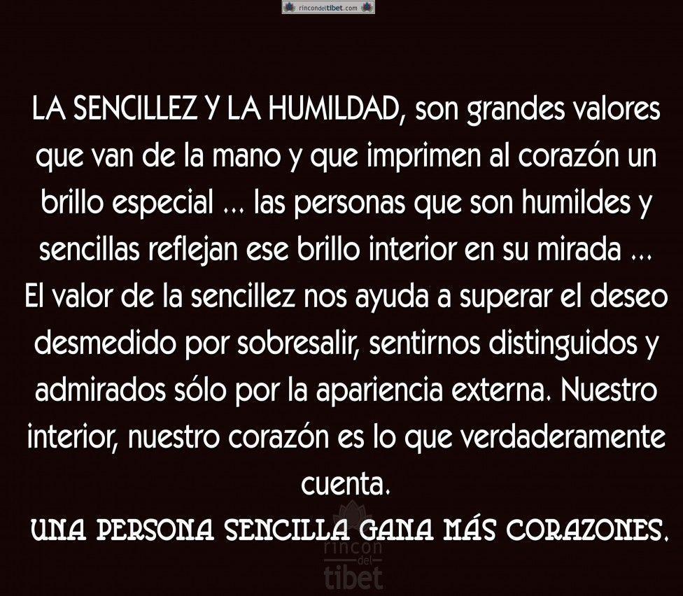 Con La Sencillez Y Humildad La Vida Es Bella Como Un Poema Sencillez Y Humildad Reflexiones De Humildad Frases Sobre La Humildad