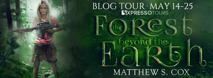 Rainy Days and Pajamas: Excerpt & Giveaway: The Forest Beyond the Earth by Matthew S. Cox