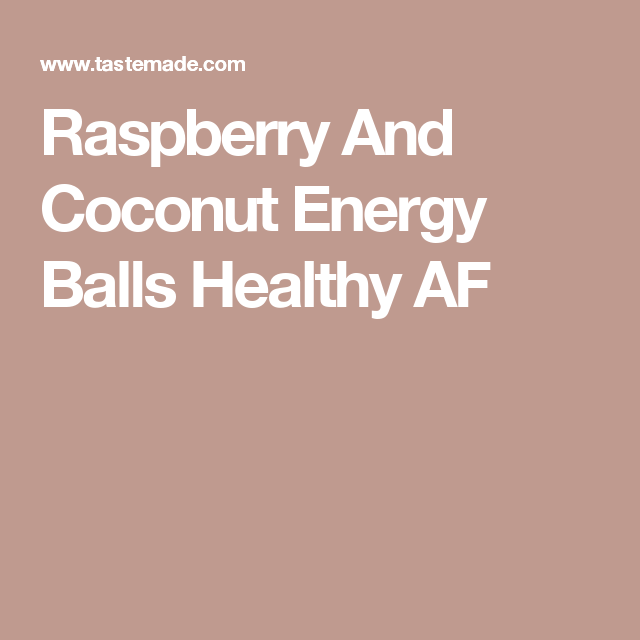 Raspberry And Coconut Energy Balls Healthy AF