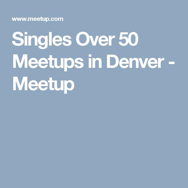Denver meetups over 50