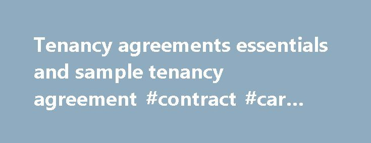 Tenancy agreements essentials and sample tenancy agreement - sample tenancy agreement
