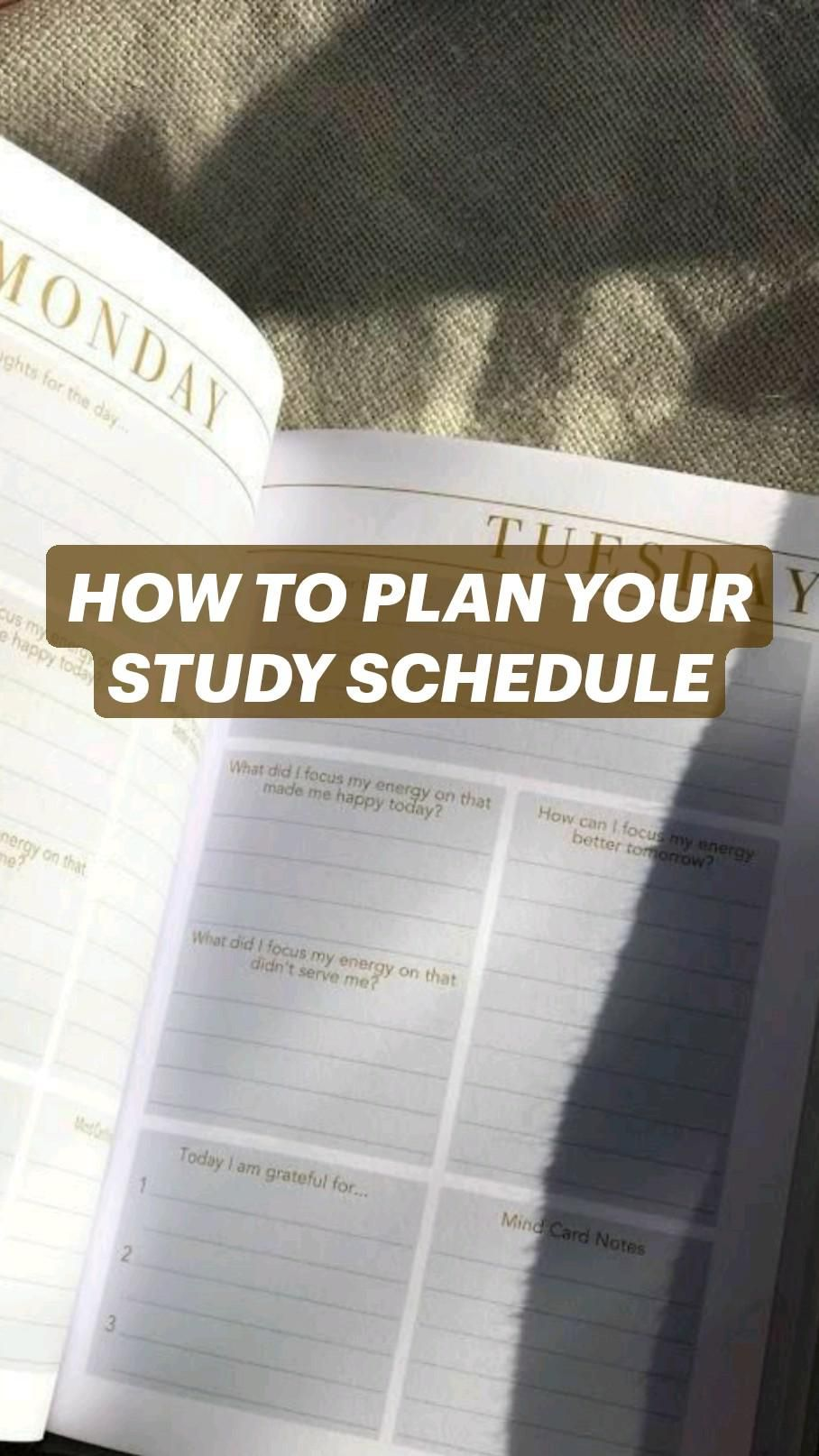 HOW TO PLAN YOUR STUDY SCHEDULE