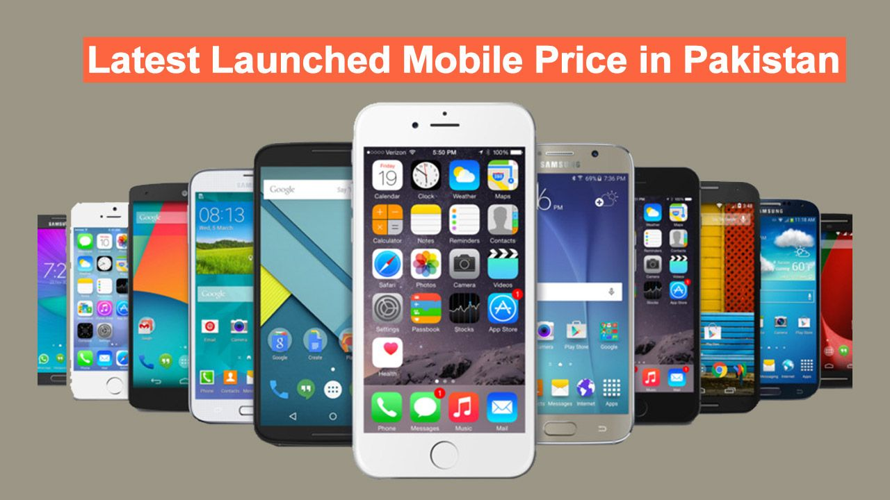 Latest Launched Mobile Price in Pakistan Mobile price