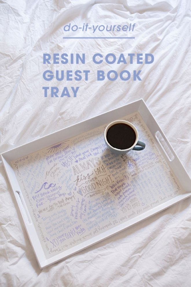 Make Your Own Resin Coated Guest Book Serving Tray! | Weddings ...
