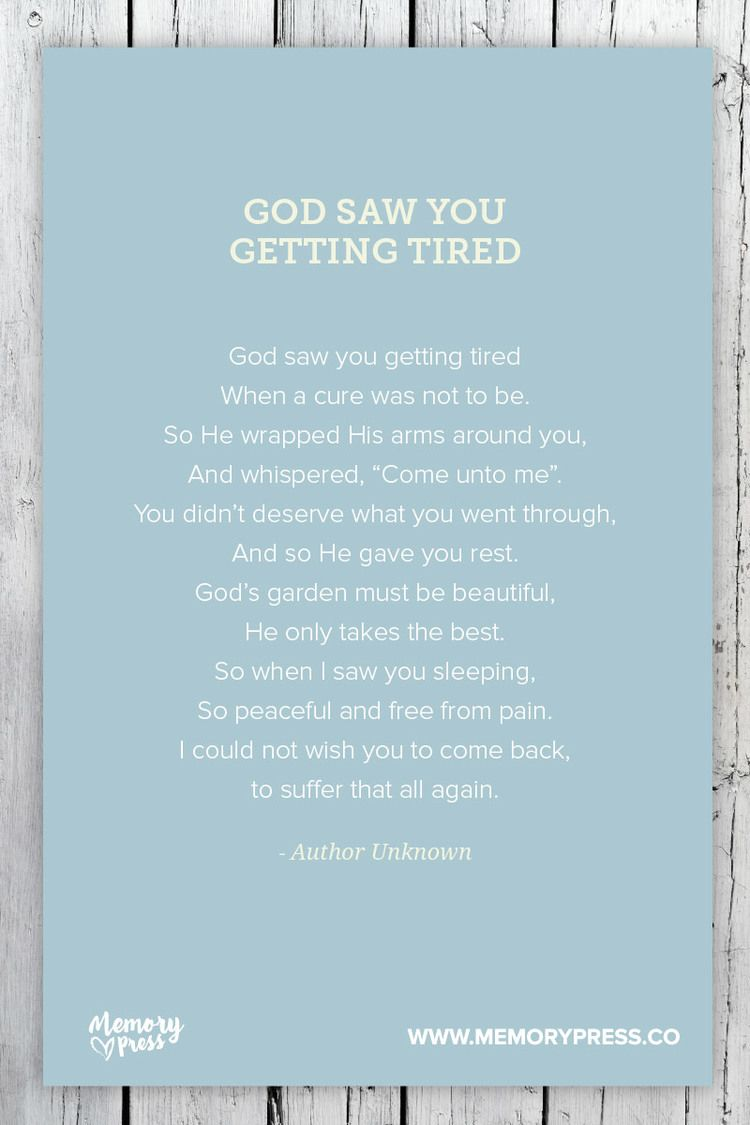 god saw you getting tired