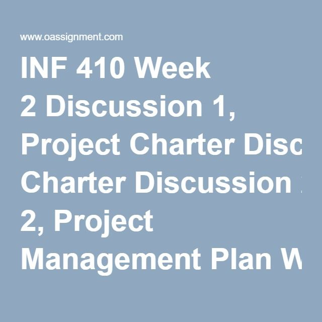 Inf  Week  Discussion  Project Charter Discussion  Project