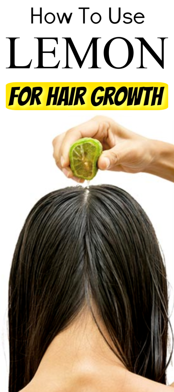 How To Use Lemon For Hair Growth in 2020   Hair care ...