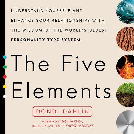 The Five Elements by Dondi Dahlin | PenguinRandomHouse.com    Amazing book I had to share from Penguin Random House