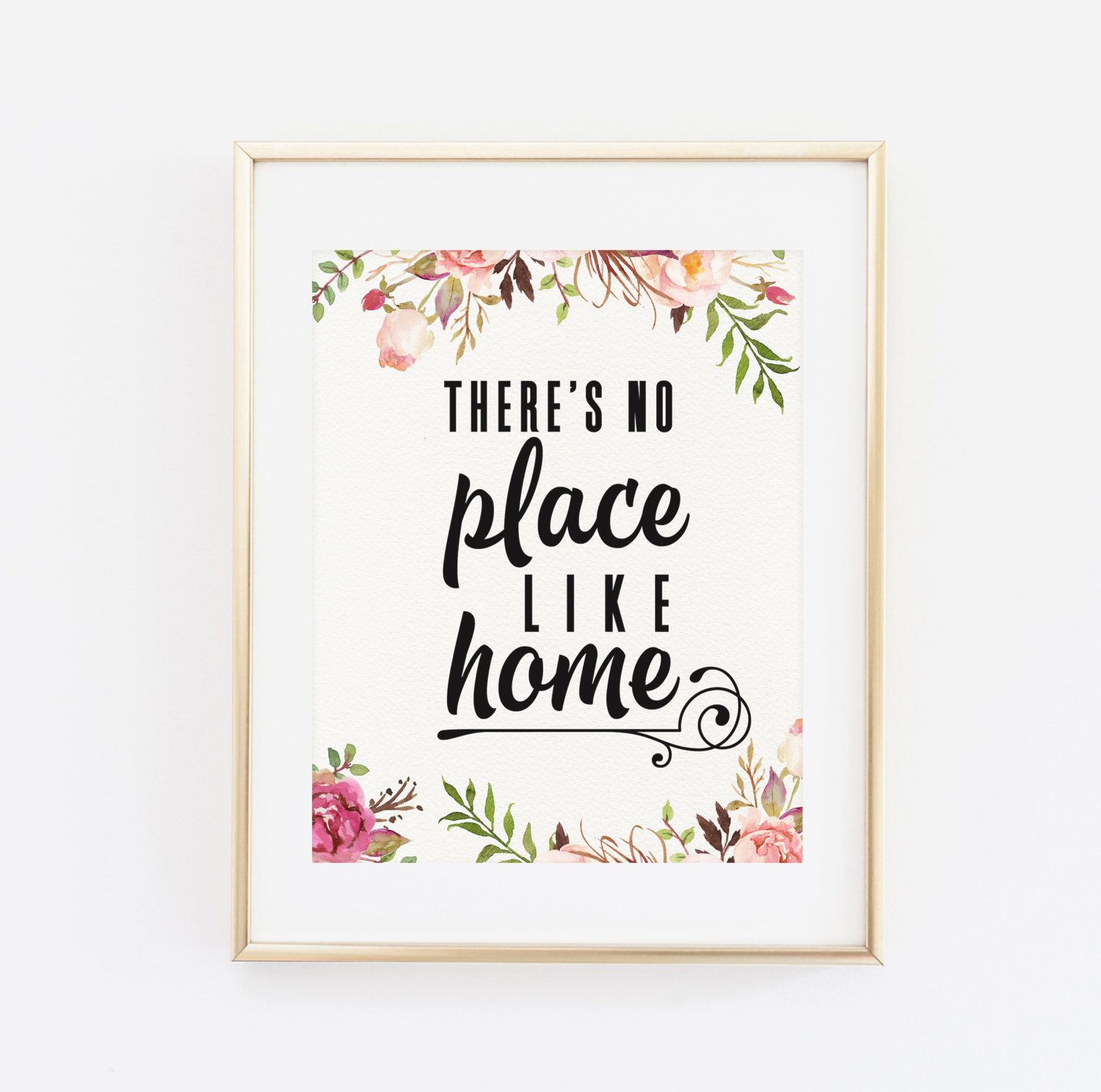 There S No Place Like Home Quote Printable Art Print 8x10