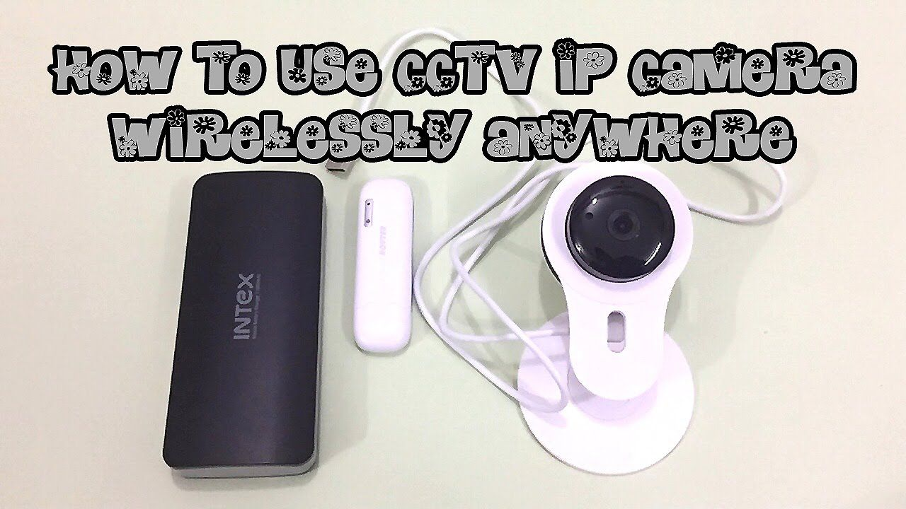 How to use cctv ip camera anywhere without power youtube