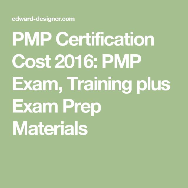 Pmp Certification Cost 2016 Pmp Exam Training Plus Exam Prep