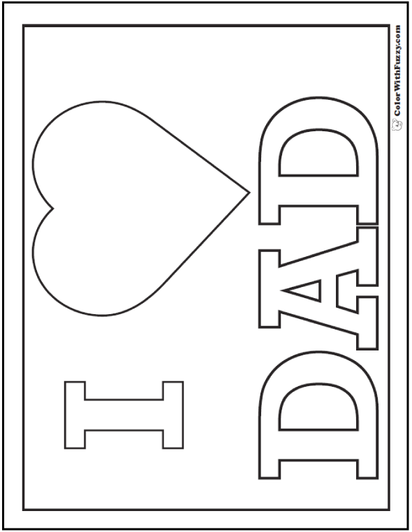 I Love Dad With A Heart Father S Day Coloring Page Fathersdaycoloringpages And Kidscolorin Fathers Day Coloring Page Father S Day Printable Fathers Day Art