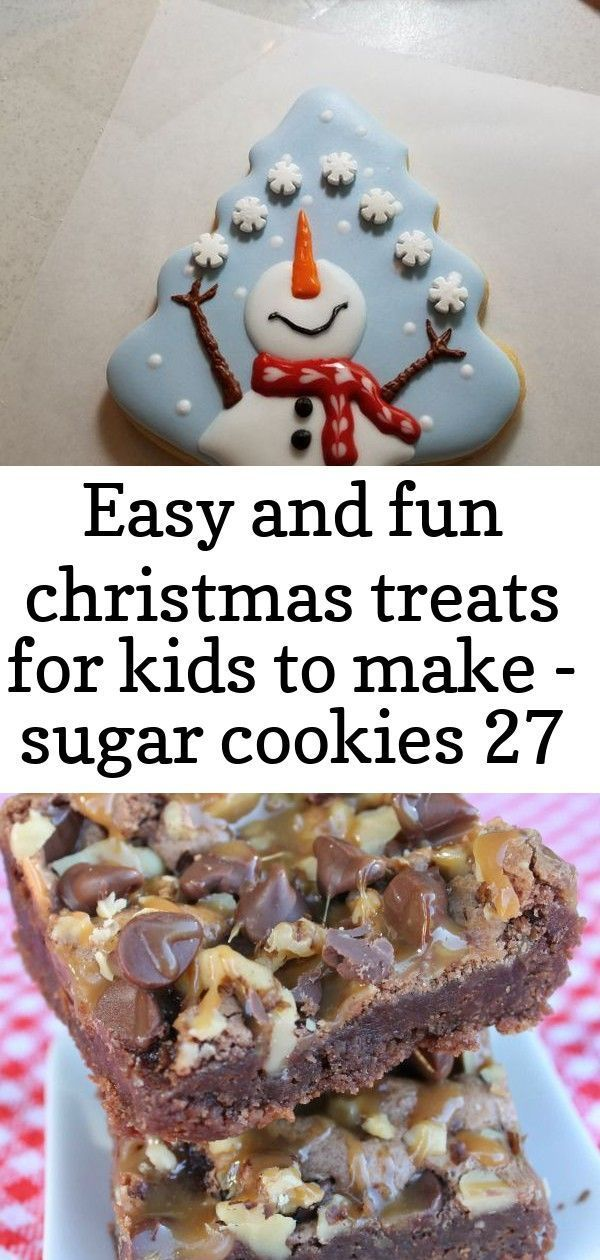 Easy and fun christmas treats for kids to make - sugar cookies 27 #turtlebrownie... - Mill - Easy and fun christmas treats for kids to make - sugar cookies 27 #turtlebrownie...        Easy and fun christmas treats for kids to make - sugar cookies 27 #turtlebrownies snowman Christmas cookie I think we could rename these Chocolate Turtle Brownies to be monster mayhem brownies just for this party of course These free Grinch SVGs are a perfect way to get anyone into the Christmas spirit. Click thro #turtlebrownies