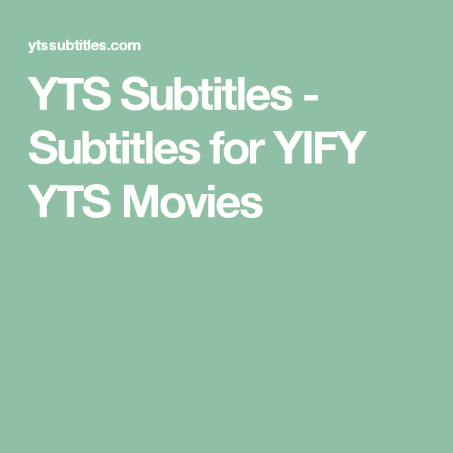 YTS Subtitles - Subtitles for YIFY YTS Movies | Technology